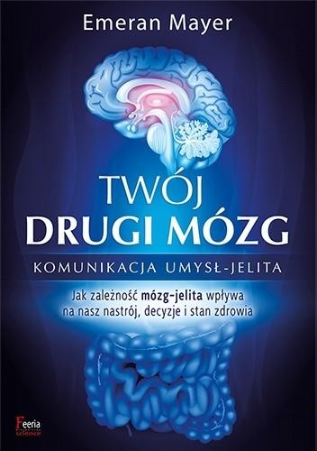 Okładka książki Twój drugi mózg