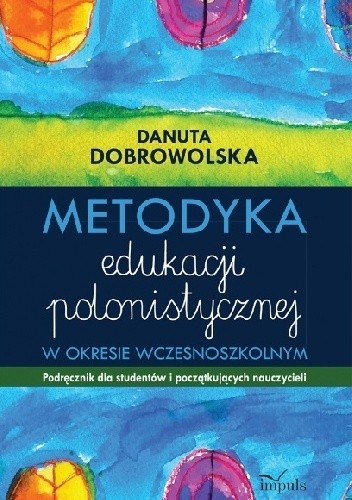 Okładka książki metodyka edukacji polonistycznej w okresie wczesnoszkolnym