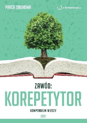Okładka książki Zawód: Korepetytor. Kompendium wiedzy