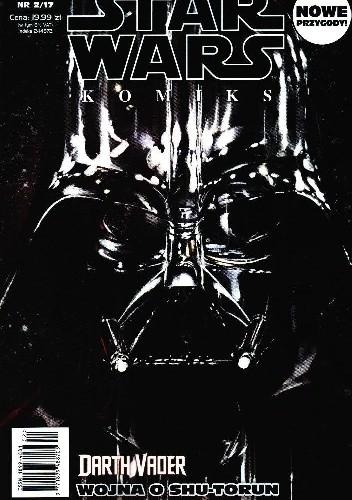 Okładka książki Star Wars Komiks 2/2017 - Wojna o Shu-Torun