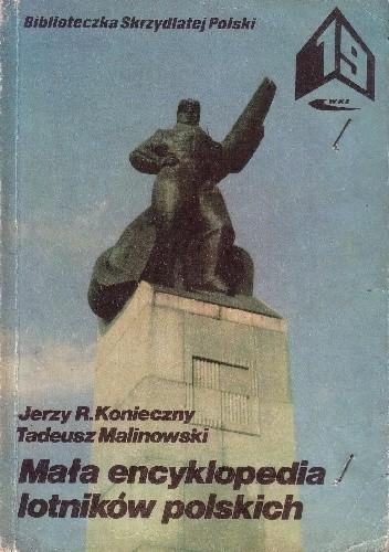 Okładka książki Mała encyklopedia lotników polskich