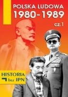 Polska Ludowa 1980–1989. Cz. 1
