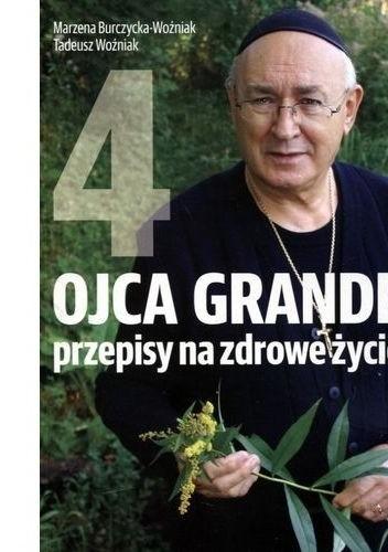 Okładka książki Ojca Grande przepisy na zdrowe życie 4