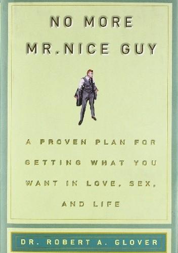 Okładka książki No more Mr. Nice Guy!
