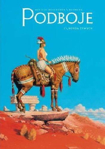 Okładka książki Podboje -1- Horda żywych