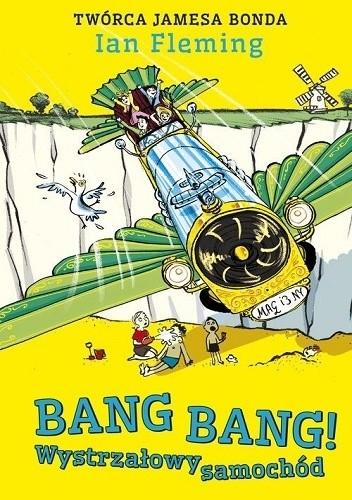 Okładka książki Bang bang! Wystrzałowy samochód