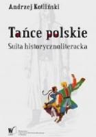 Tańce polskie. Suita historycznoliteracka