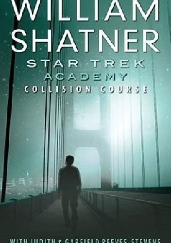 Okładka książki Star Trek: Academy—Collision Course