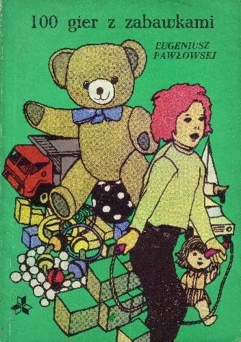 Okładka książki 100 gier z zabawkami