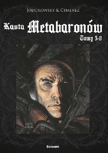 Okładka książki Kasta Metabaronów. Tomy 5-8