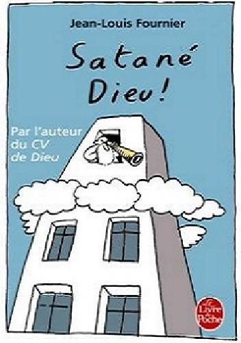Okładka książki Satané Dieu !