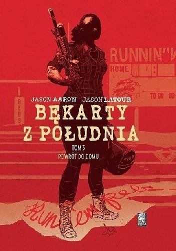 Okładka książki Bękarty z Południa: Powrót do domu