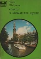 Corridy w Alkmaar nie będzie