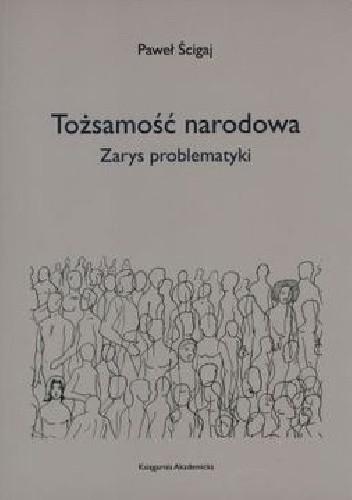 Okładka książki Tożsamość narodowa. Zarys problematyki