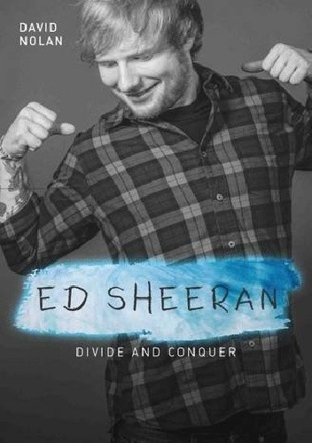 Okładka książki Ed Sheeran - Divide and Conquer