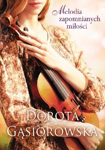 Okładka książki Melodia zapomnianych miłości