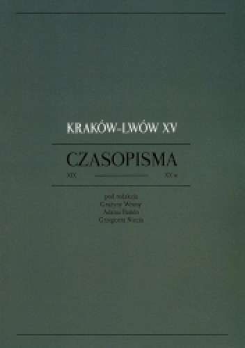 Okładka książki Kraków - Lwów XV. Czasopisma XIX-XX w.