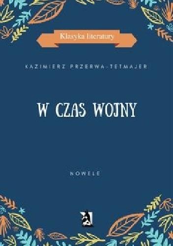 Okładka książki W czas wojny. Nowele