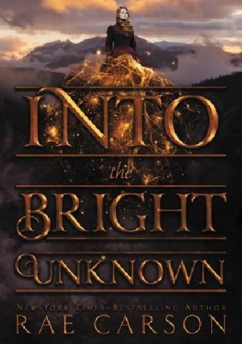 Okładka książki Into the Bright Unknown