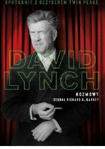 Okładka książki David Lynch Rozmowy.