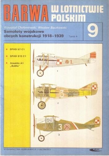 Okładka książki Samoloty wojskowe obcych konstrukcji 1918-1939. T. 4