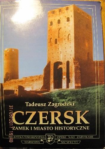 Okładka książki Czersk – zamek i miasto historyczne