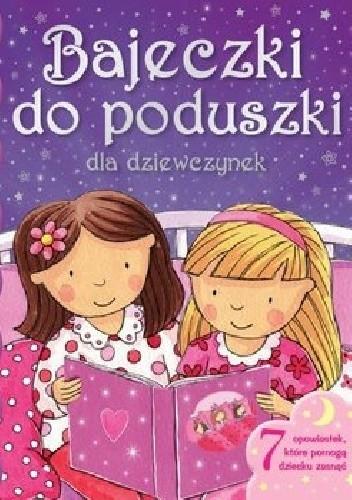 Okładka książki Bajeczki do poduszki dla dziewczynek