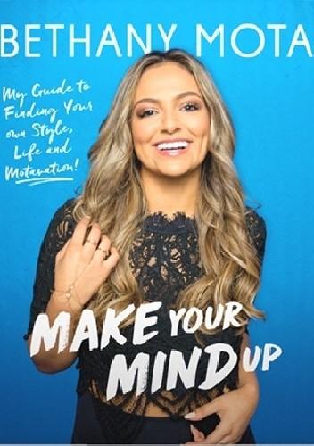 Okładka książki Make Up Your Mind