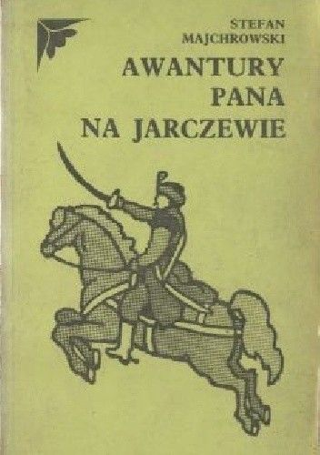 Okładka książki Awantury pana na Jarczewie