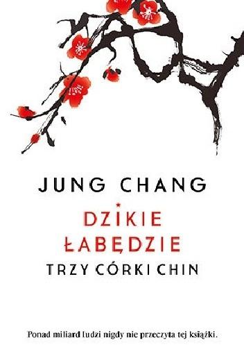 Okładka książki Dzikie łabędzie. Trzy córki Chin