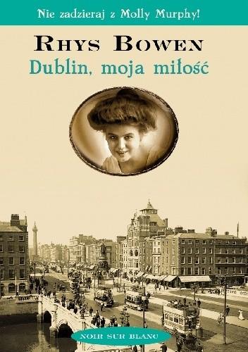 Okładka książki Dublin, moja miłość