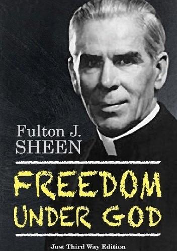 Okładka książki Freedom Under God. Just Third Way Edition