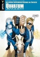 Quantum and Woody #1: Najgorsi superbohaterowie na świecie