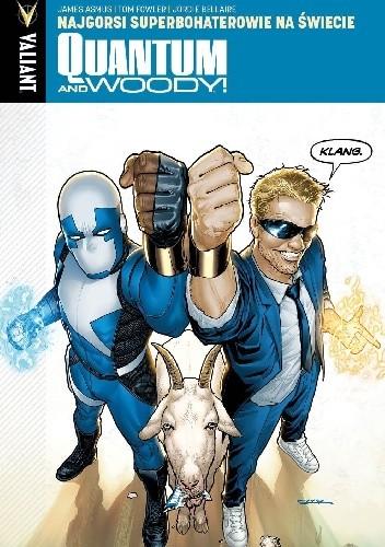 Okładka książki Quantum and Woody #1: Najgorsi superbohaterowie na świecie
