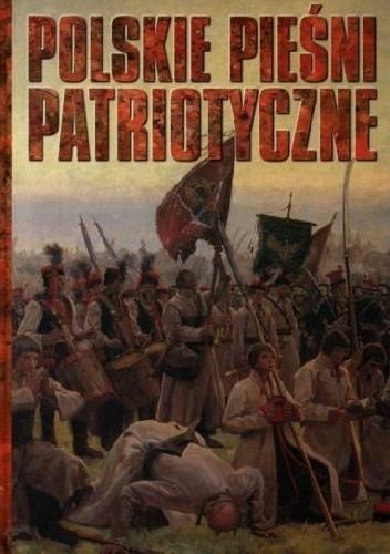 Okładka książki Polskie Pieśni Patriotyczne