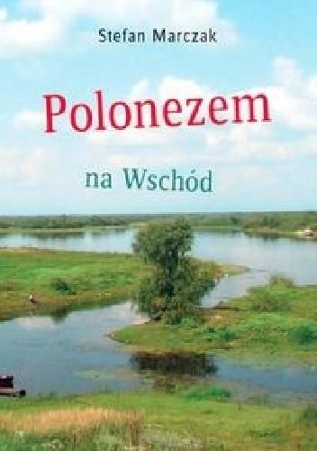 Okładka książki PG Polonezem na Wschód