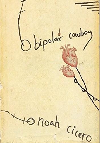 Okładka książki Bipolar Cowboy