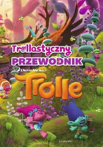 Okładka książki Trollastyczny przewodnik