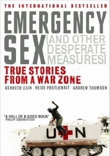 Okładka książki Emergency Sex (and Other Desperate Measures)