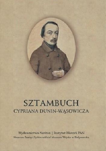 Okładka książki Sztambuch Cypriana Dunin-Wąsowicza