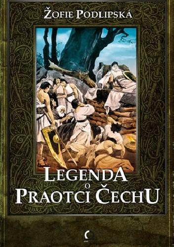 Okładka książki Legenda o Praotci Čechu