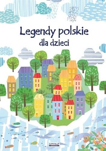 Okładka książki Legendy polskie dla dzieci