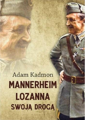 Okładka książki Mannerheim – Lozanna. Swoją Drogą