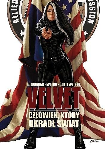Okładka książki Velvet #3 - Człowiek, który ukradł świat