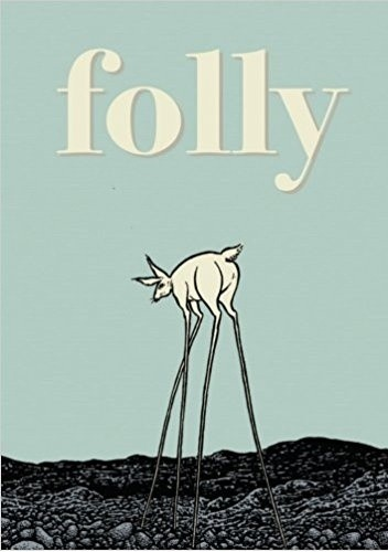 Okładka książki Folly: The Consequences of Indiscretion