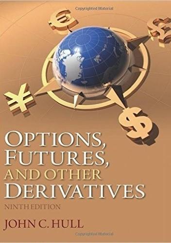 Okładka książki Options, Futures, and Other Derivatives (9th Edition)