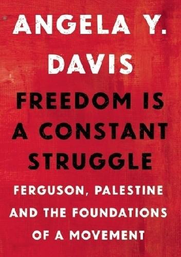Okładka książki Freedom Is a Constant Struggle