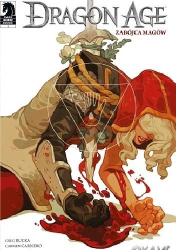 Okładka książki Dragon Age: Zabójca magów #01