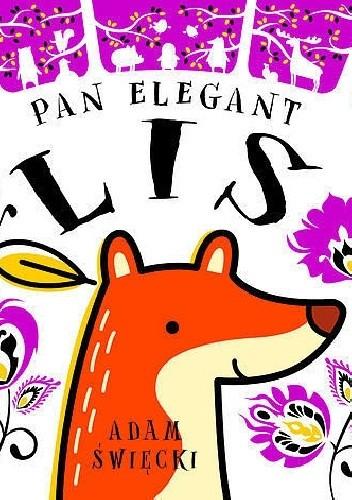 Okładka książki Pan Elegant Lis