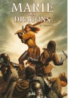 Marie of the Dragons, Volume 2